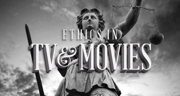 column-ethics-in-tv-and-movies